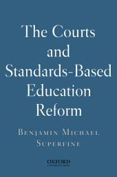 The Courts and Standards Based Reform