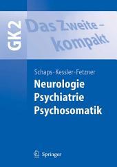Das Zweite - kompakt: Neurologie, Psychiatrie, Psychosomatik