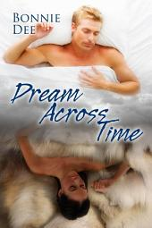 Dream Across Time