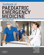 Textbook of Paediatric Emergency Medicine: Edition 2