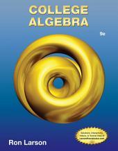 College Algebra: Edition 9