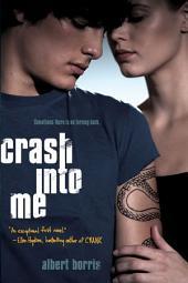 Crash into Me