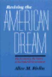 Reviving the American Dream: The Economy, the States & the Federal Government