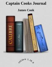 Captain Cooks Journal: Illustrated