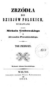 Zrzodla do dziejow polskich: Tom 1