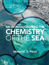 An Introduction to the Chemistry of the Sea: Edition 2