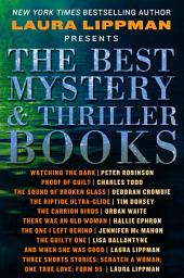 The Best Mystery & Thriller Books: Excerpts from New and Upcoming Titles from the Best Mystery and Thriller Authors in the Genre