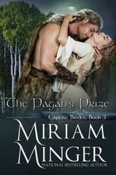 The Pagan's Prize: A Viking Romance (Captive Brides, Book 3)