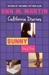 Sunny: Diary Three