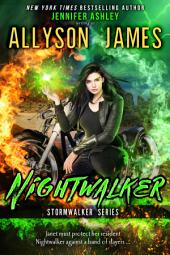 Nightwalker: Stormwalker, Book 4