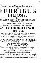 Diss. med. inaug. de febribus biliosis