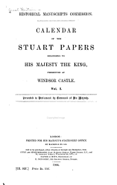 Calendar of the Stuart Papers Belonging to His Majesty the King