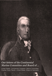 Out-letters of the Continental Marine Committee and Board of Admiralty: August, 1776-September, 1780