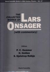 The Collected Works of Lars Onsager: With Commentary