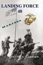Landing Force 48: Marines