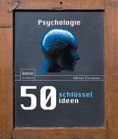 50 Schlüsselideen Psychologie