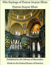 The Sayings of Hazrat Inayat Khan