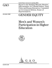Gender equity : men's and women's participation in higher education : report to the ranking minority member, Subcommittee on Criminal Justice, Drug Policy, and Human Resources, Committee on Government Reform, House of Representatives