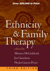 Ethnicity and Family Therapy, Third Edition: Edition 3