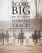 Score Big at the Harness Track