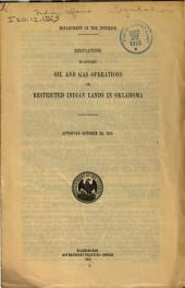 Regulations to govern oil and gas operations on restricted Indian lands in Oklahoma: approved October 20, 1915