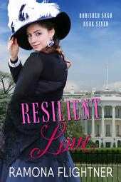 Resilient Love: Banished Saga, Book Seven