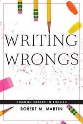 Writing Wrongs: Common Errors in English