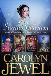 Starlit Seduction: Four Historical Romance Novellas