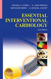 Essential Interventional Cardiology: Edition 2