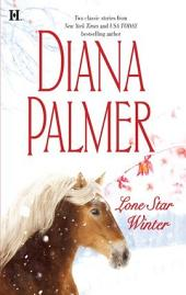 Lone Star Winter: The Winter Soldier\Cattleman's Pride