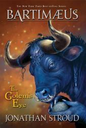 The Golem's Eye: A Bartimaeus Novel: Book 2