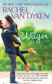 The Wager: The Bet series:, Book 2