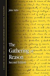 The Gathering of Reason: Second Edition