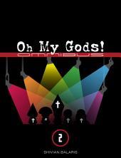 Oh My Gods! Omnibus - Vol. 2