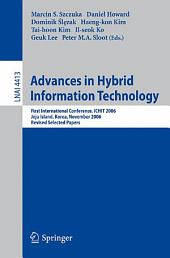 Advances in Hybrid Information Technology: First International Conference, ICHIT 2006, Jeju Island, Korea, November 9-11, 2006, Revised Selected Papers