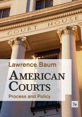 American Courts: Process and Policy: Edition 7