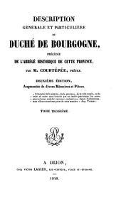 Description générale et particulière du duché de Bourgogne: précédée de l'abrégé historique de cette province, Volume3