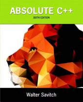 Absolute C++: Edition 6