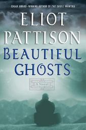 Beautiful Ghosts: A Novel