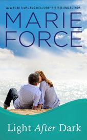 Light After Dark, Gansett Island Series, Book 16: A Gansett Island Novel
