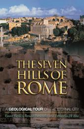 The Seven Hills of Rome: A Geological Tour of the Eternal City