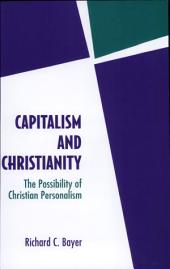 Capitalism and Christianity: The Possibility of Christian Personalism