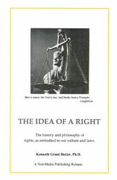The Idea of a Right: A treatise on the concept of natural rights