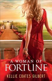 A Woman of Fortune (Texas Gold Collection Book #1)