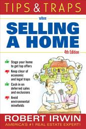 Tips and Traps When Selling a Home: Edition 4