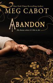 Abandon: Volume 1