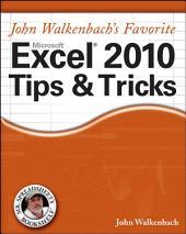 Mr. Spreadsheet's Favorite Excel 2010 Tips and Tricks