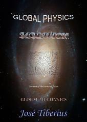 Global Mechanics: Theory of Global Equivalence