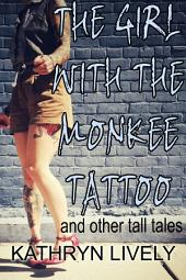 The Girl With the Monkee Tattoo