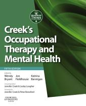 Creek's Occupational Therapy and Mental Health: Edition 5